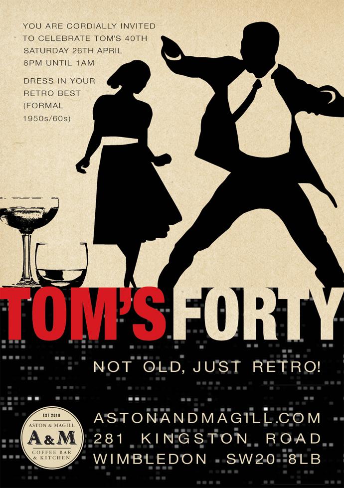 Tom's 40th invite